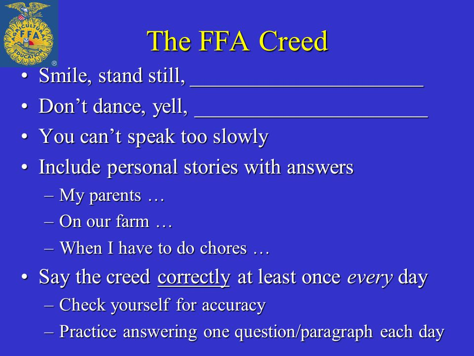 The FFA Creed Smile, stand still, ______________________