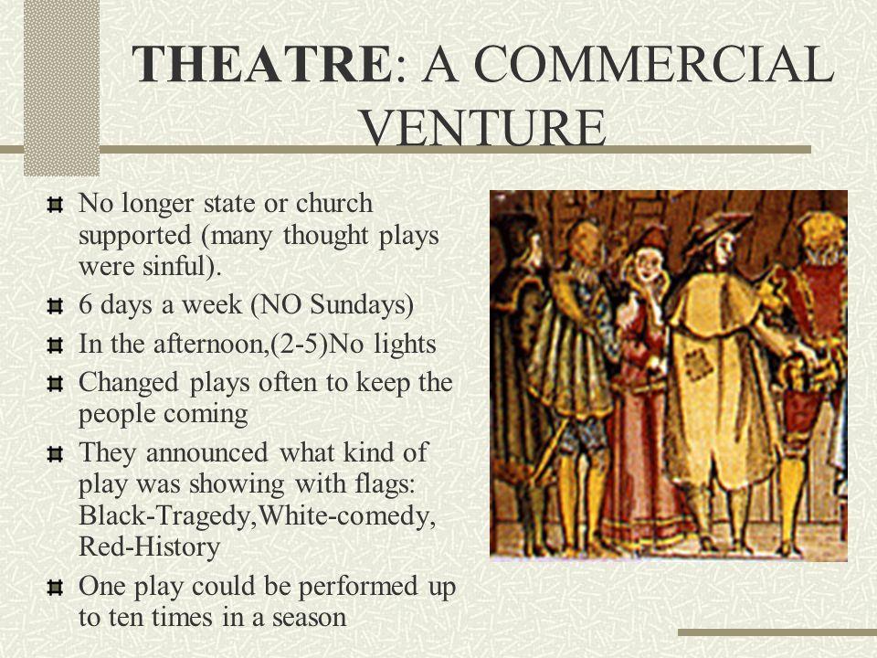 THEATRE: A COMMERCIAL VENTURE