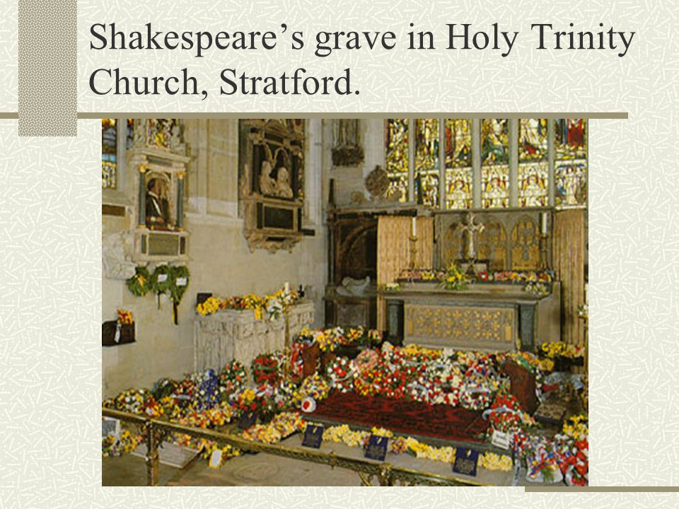 Shakespeare's grave in Holy Trinity Church, Stratford.