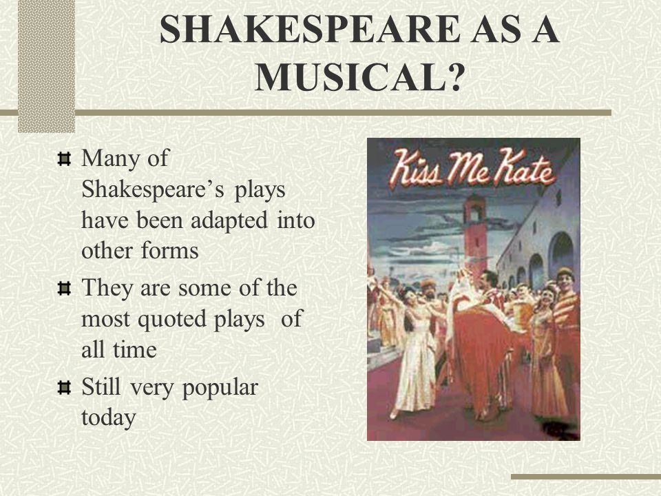 SHAKESPEARE AS A MUSICAL