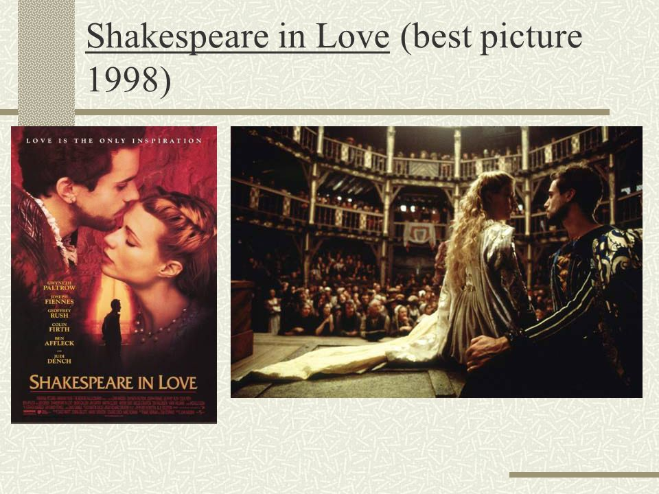 Shakespeare in Love (best picture 1998)