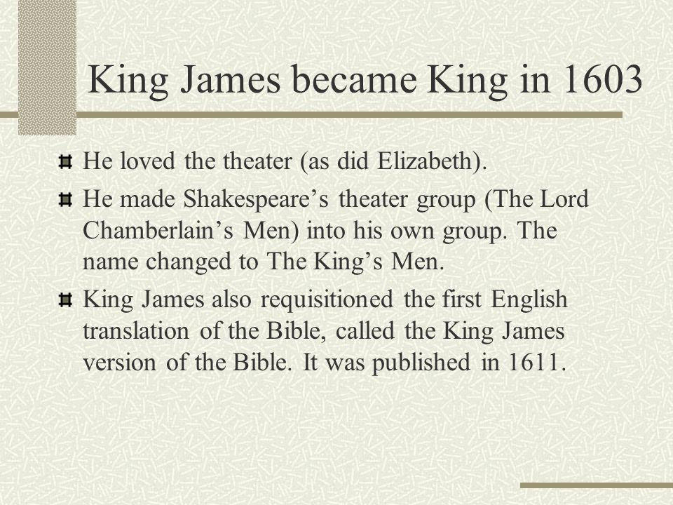 King James became King in 1603