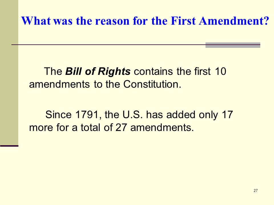 What was the reason for the First Amendment