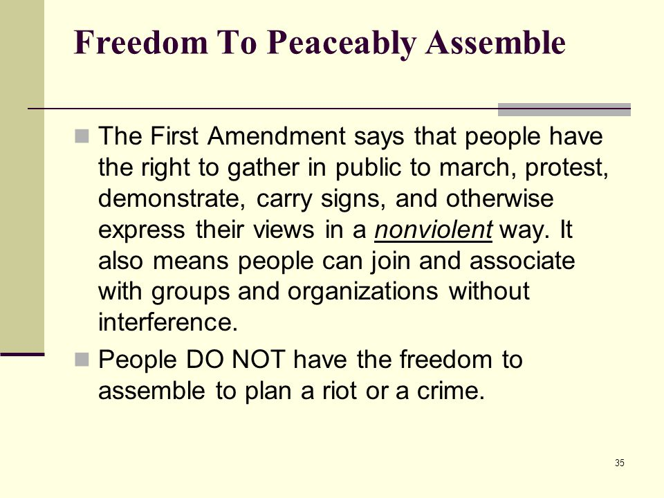 Freedom To Peaceably Assemble