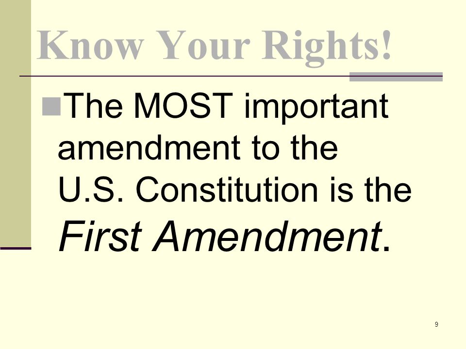 Know Your Rights. The MOST important amendment to the U.S.