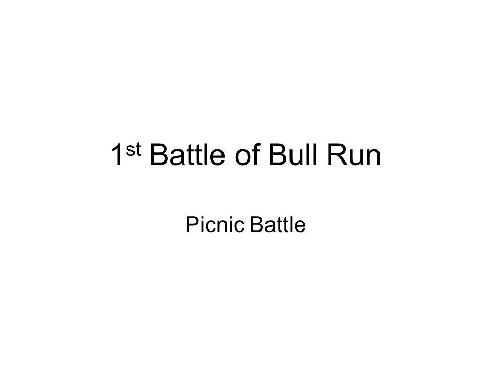 1st Battle of Bull Run Picnic Battle