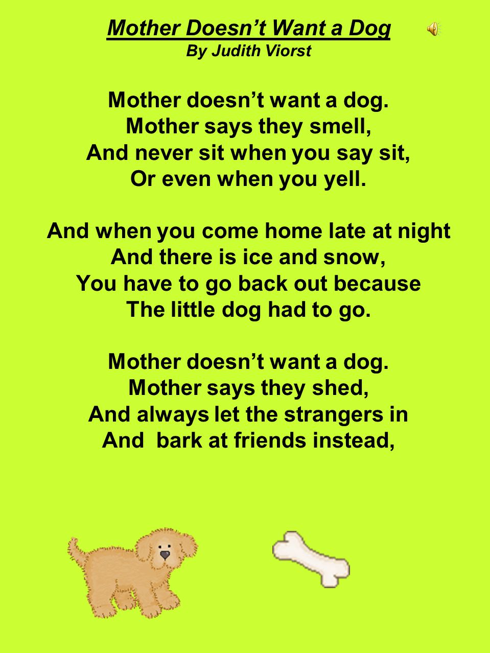Mother Doesn't Want a Dog By Judith Viorst Mother doesn't want a dog