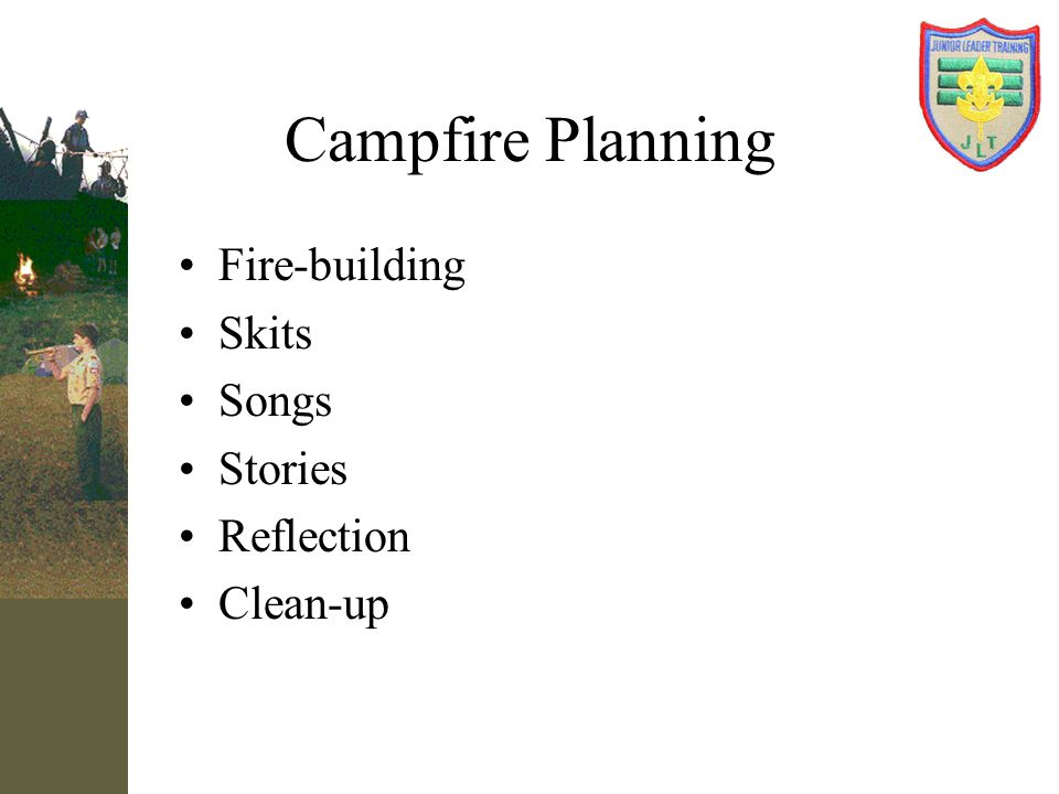 Campfire Planning Fire-building Skits Songs Stories Reflection