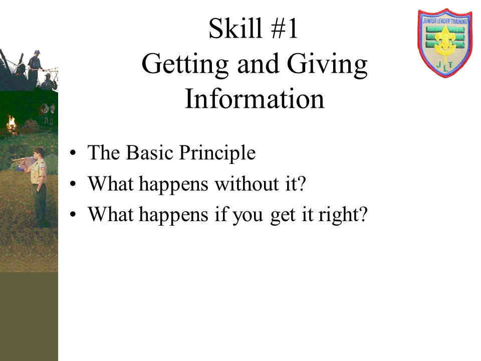 Skill #1 Getting and Giving Information