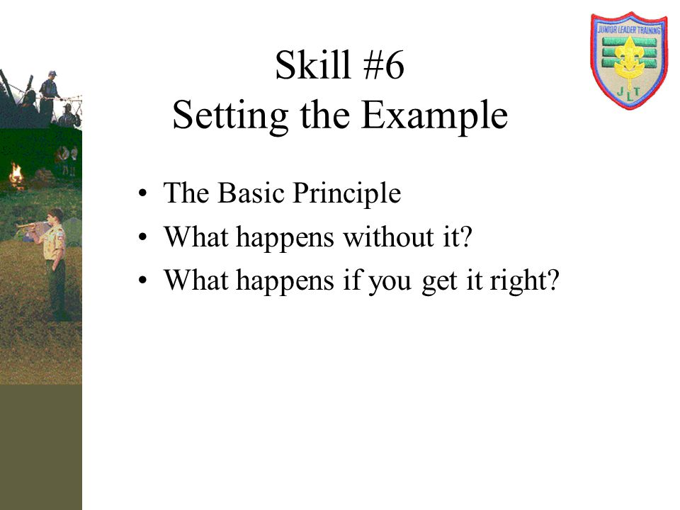 Skill #6 Setting the Example