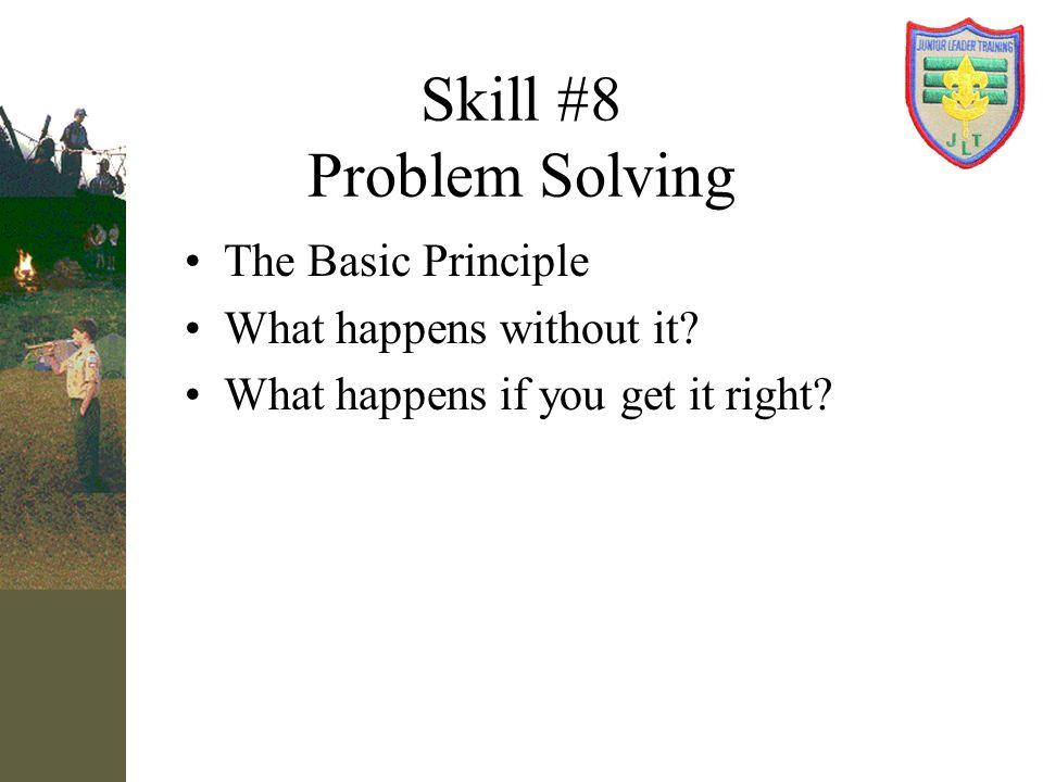 Skill #8 Problem Solving