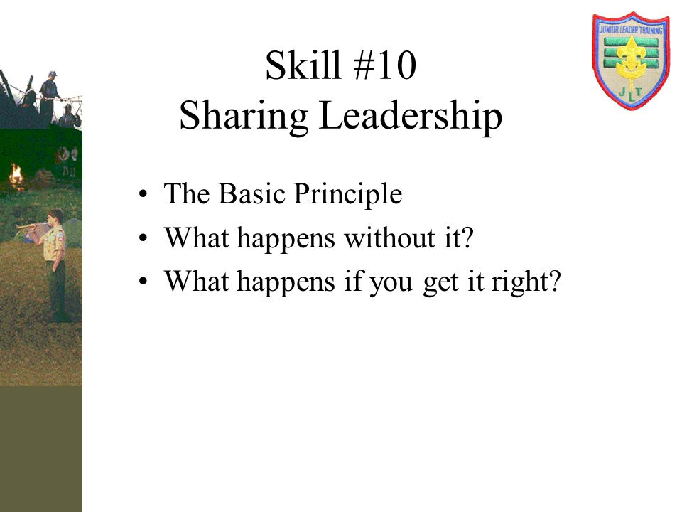 Skill #10 Sharing Leadership