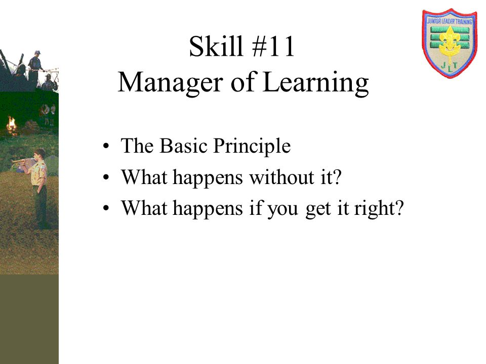 Skill #11 Manager of Learning