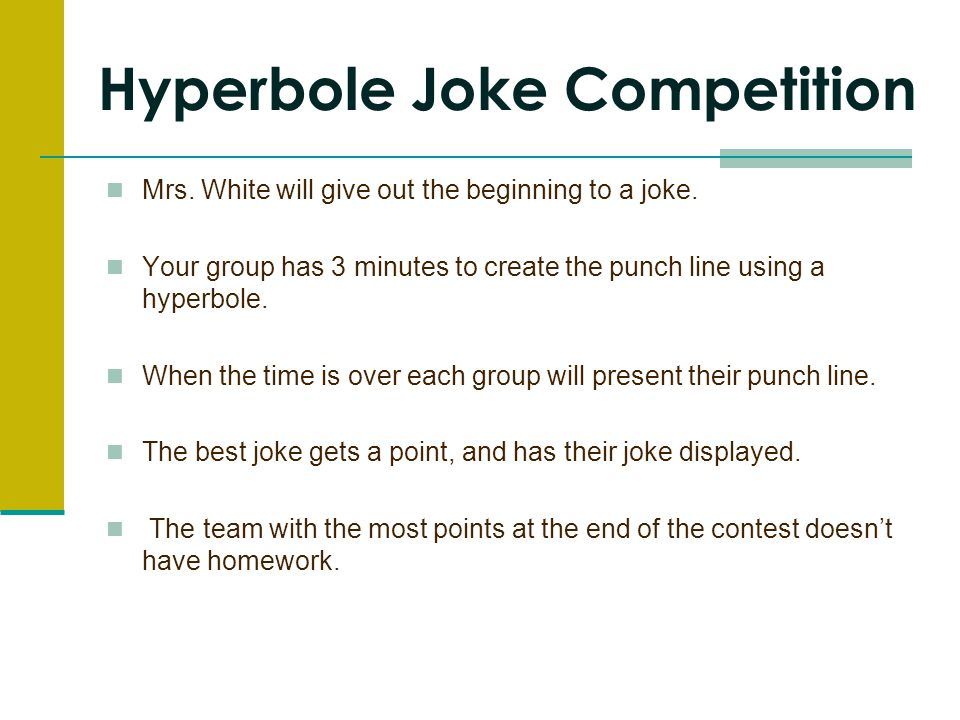 Hyperbole Joke Competition