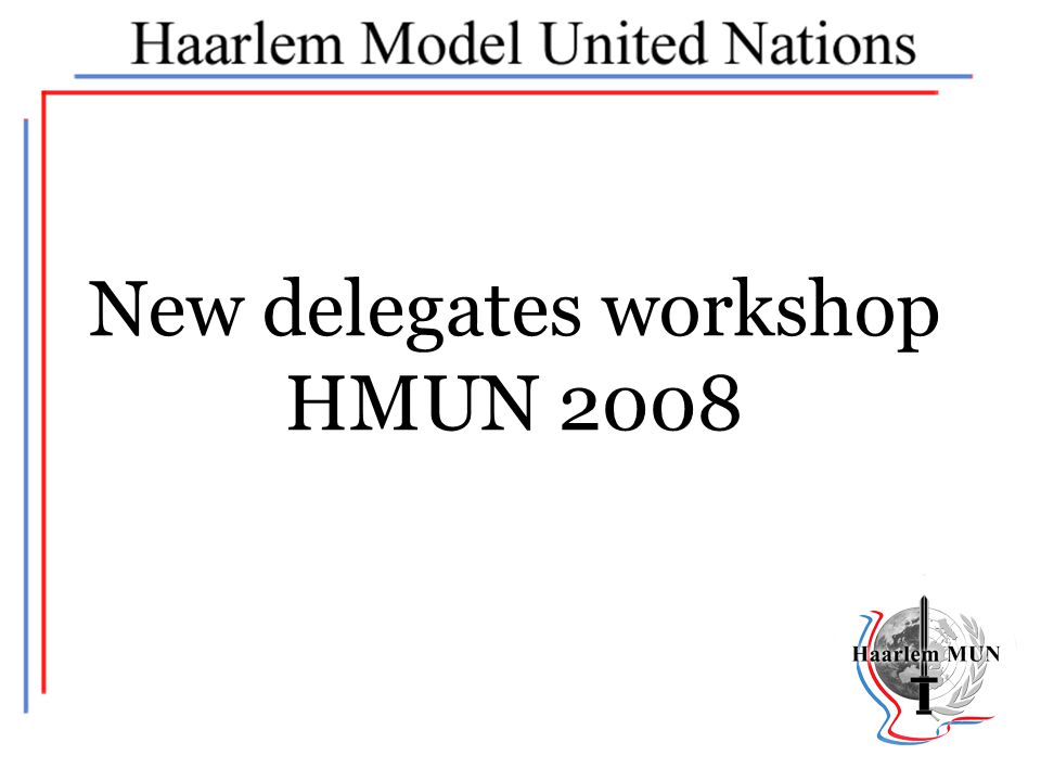 New delegates workshop
