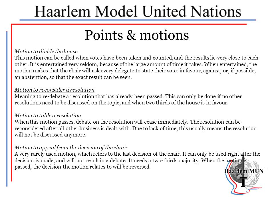 Points & motions Motion to divide the house
