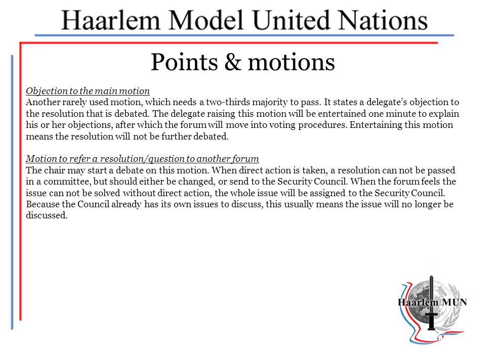 Points & motions Objection to the main motion