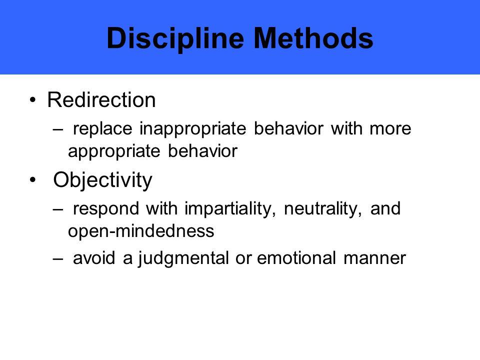 Discipline Methods Redirection Objectivity