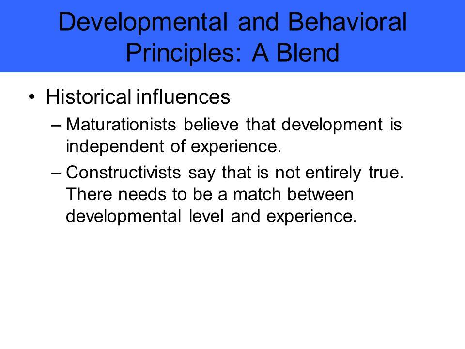 Developmental and Behavioral Principles: A Blend