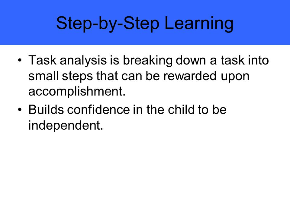 Step-by-Step Learning
