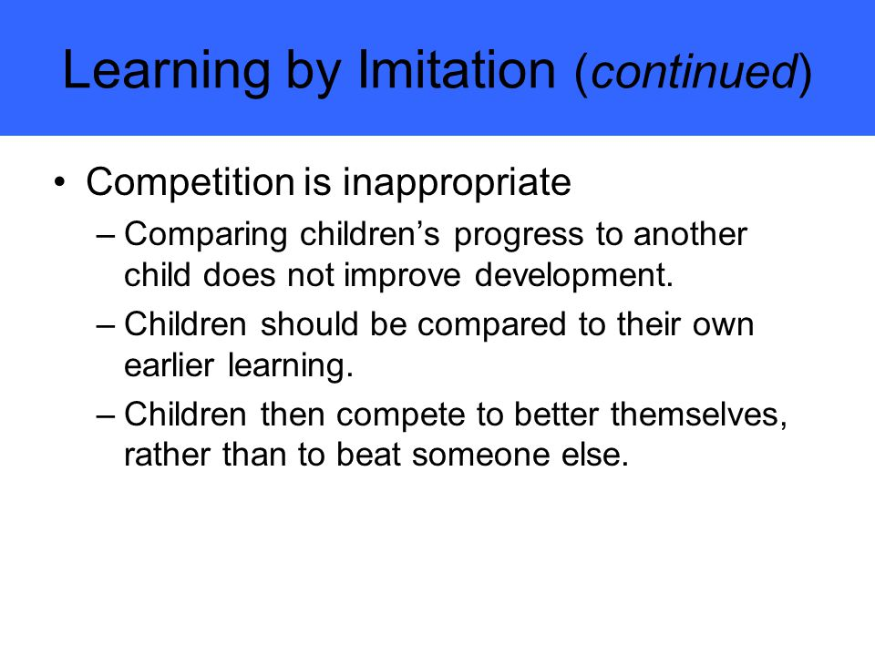 Learning by Imitation (continued)