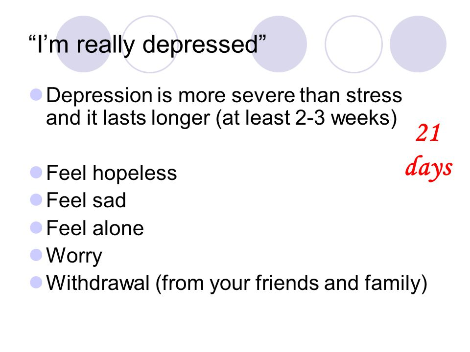 I'm really depressed