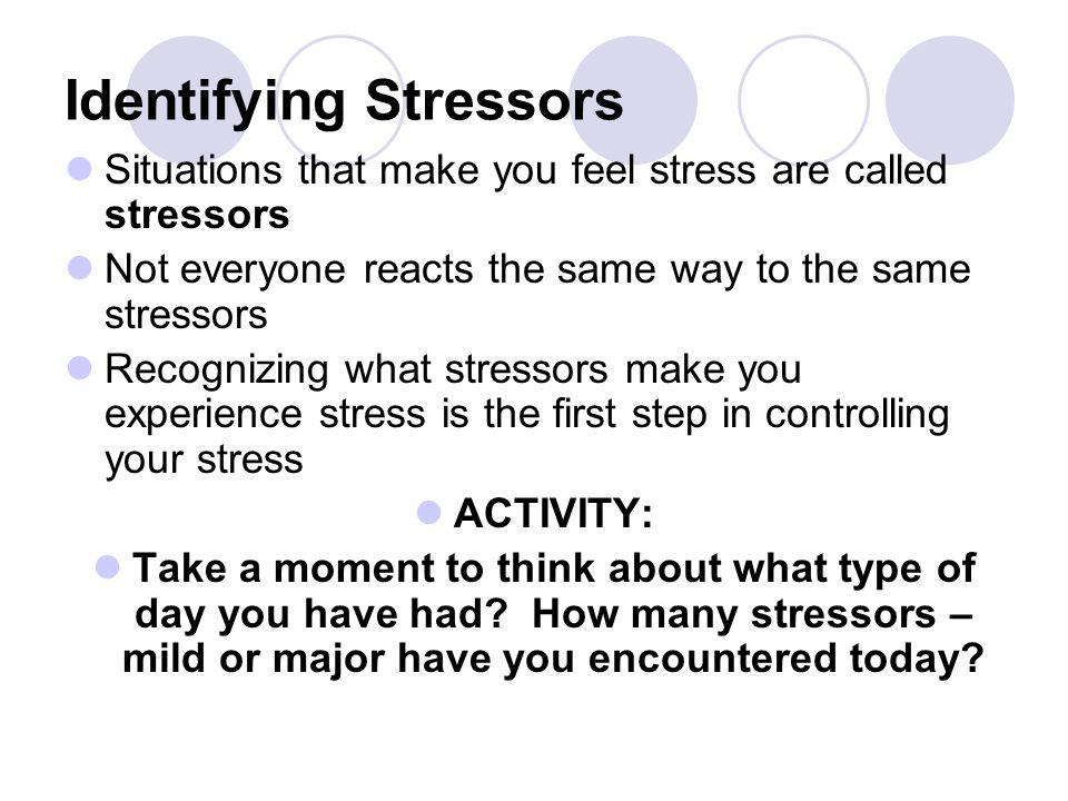 Identifying Stressors