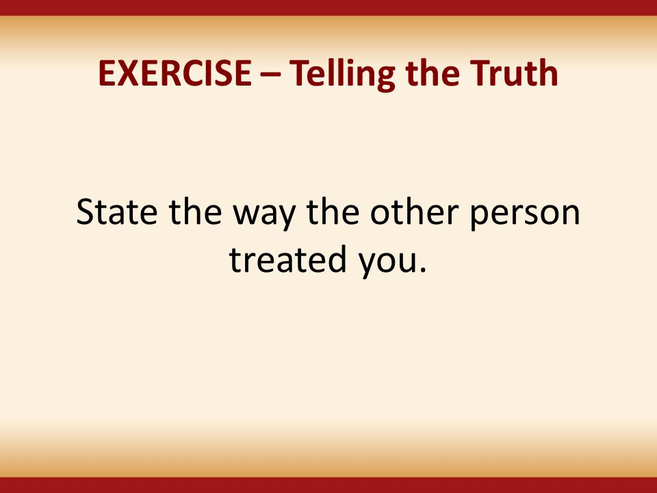 EXERCISE – Telling the Truth