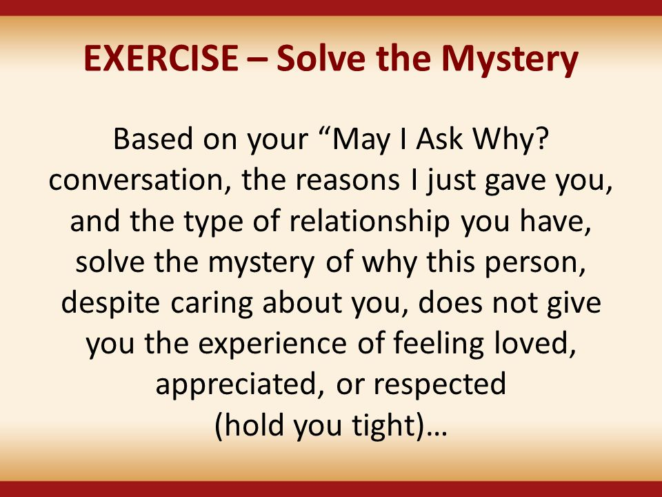 EXERCISE – Solve the Mystery