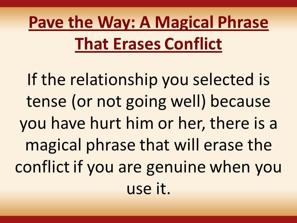 Pave the Way: A Magical Phrase That Erases Conflict