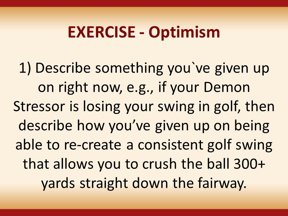 EXERCISE - Optimism