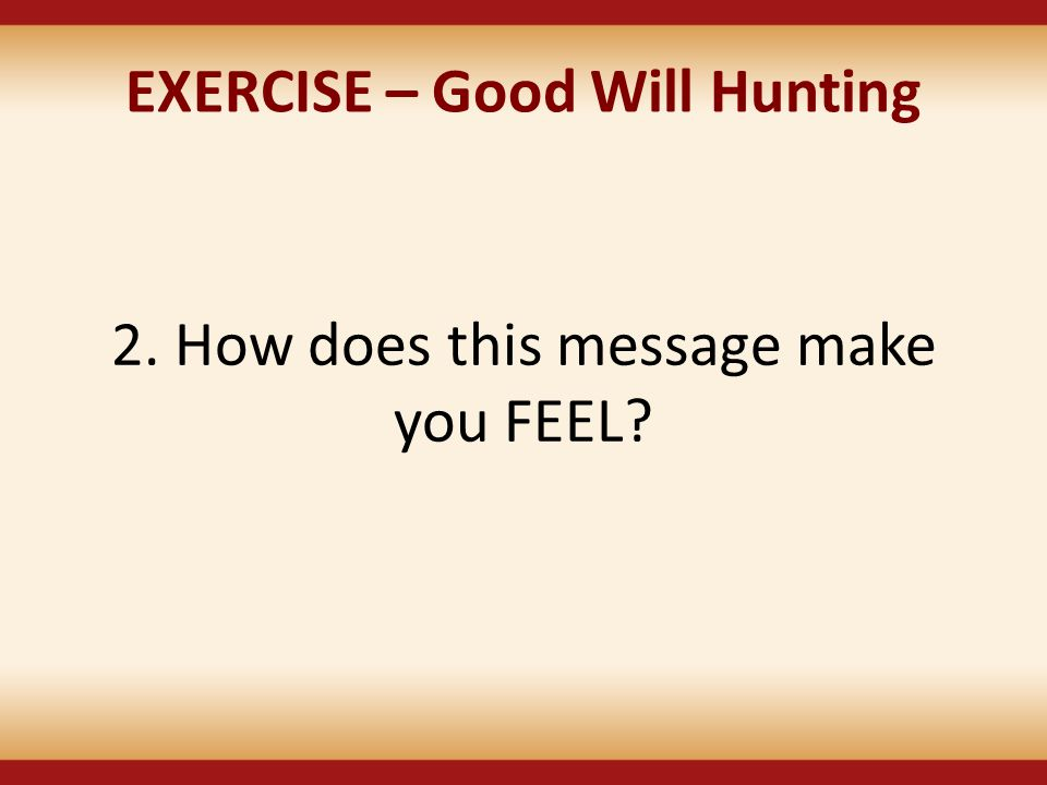 EXERCISE – Good Will Hunting