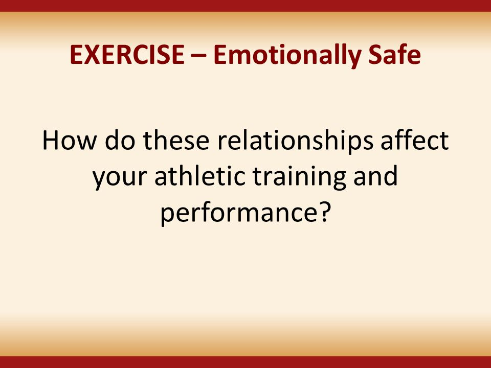 EXERCISE – Emotionally Safe
