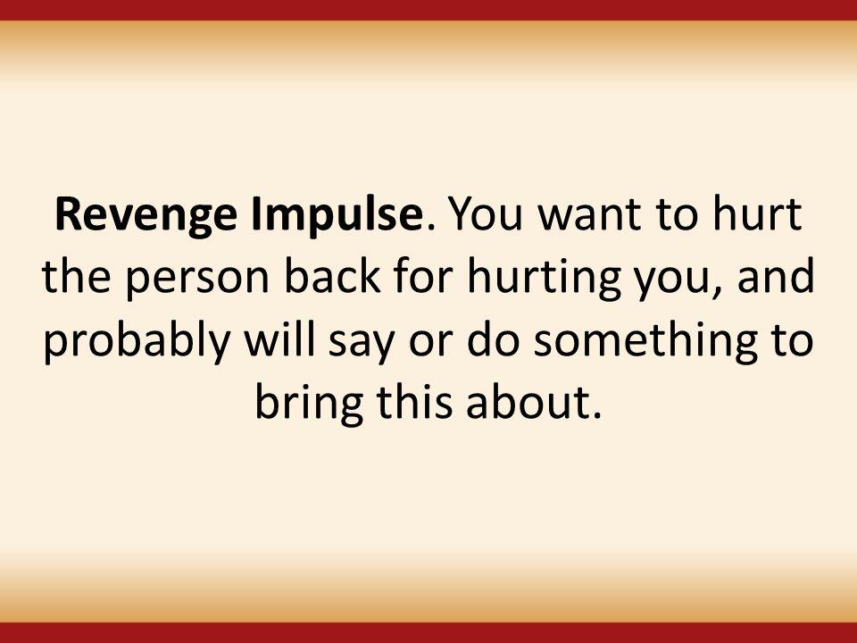 Revenge Impulse.