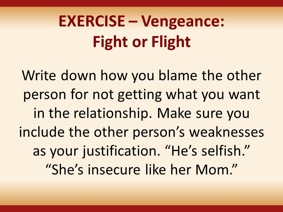 EXERCISE – Vengeance: Fight or Flight