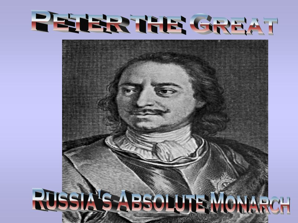 Russia s Absolute Monarch
