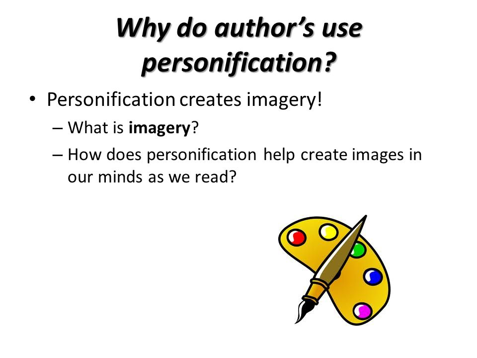 Why do author's use personification