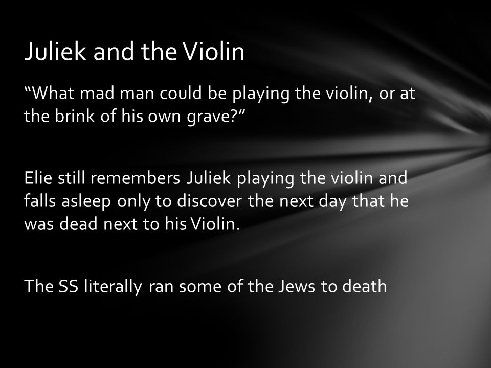 Juliek and the Violin
