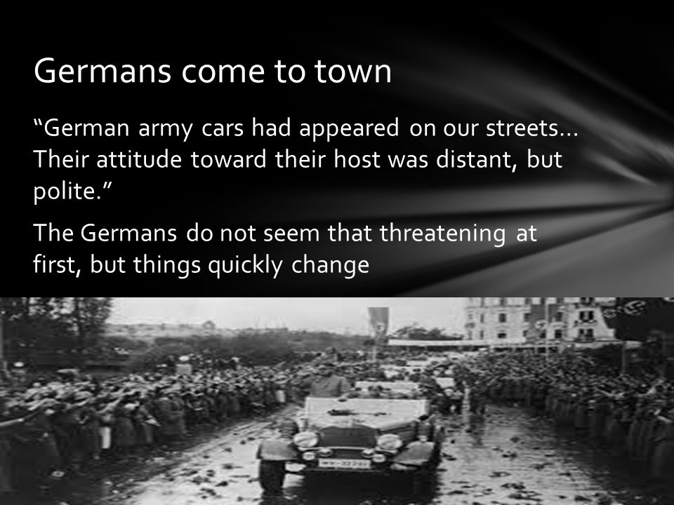 Germans come to town