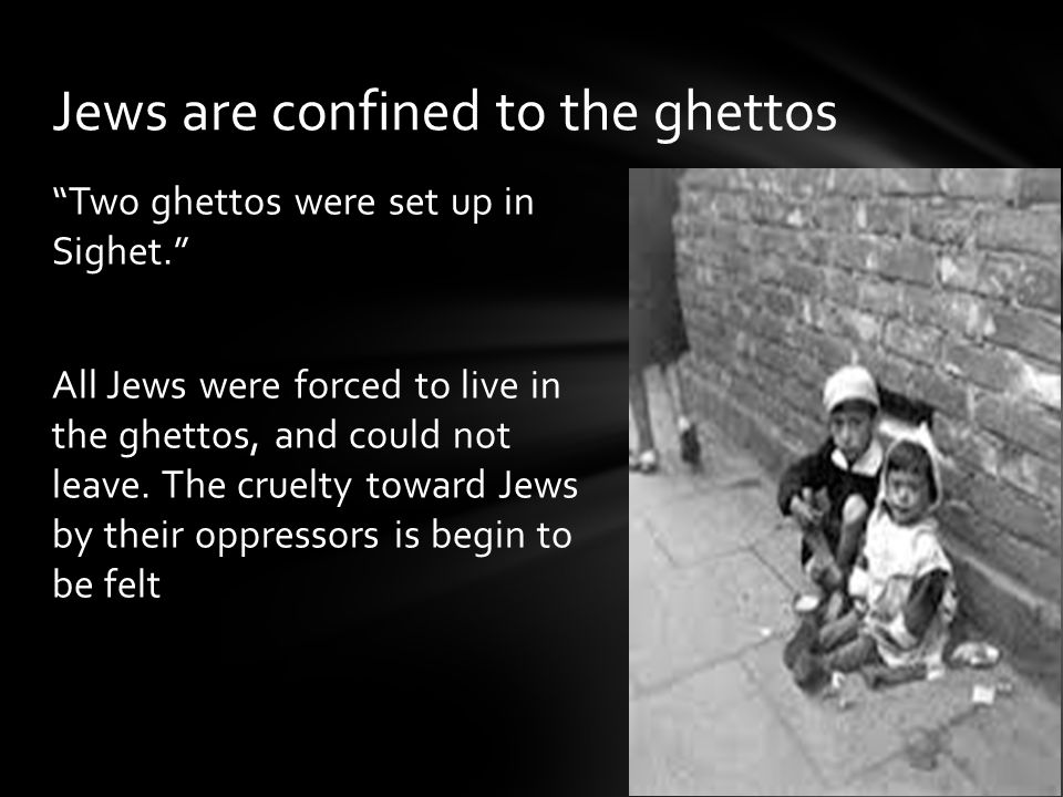 Jews are confined to the ghettos