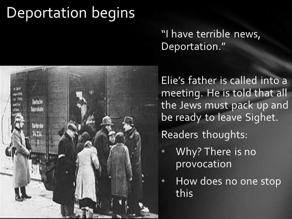 Deportation begins I have terrible news, Deportation.