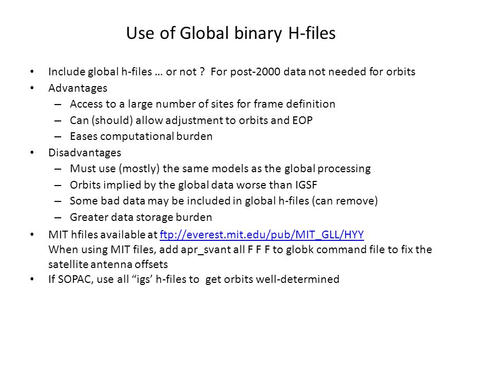 Use of Global binary H-files
