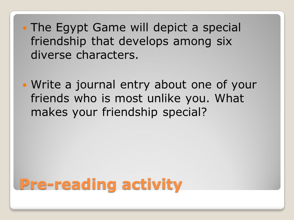 The Egypt Game will depict a special friendship that develops among six diverse characters.