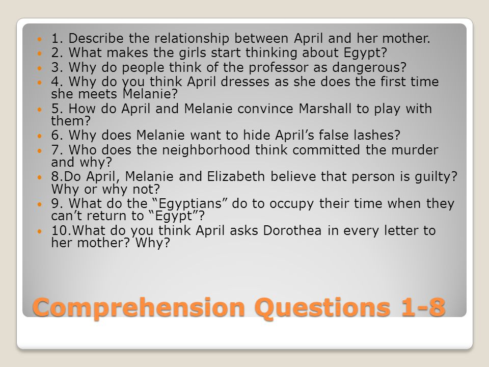 Comprehension Questions 1-8