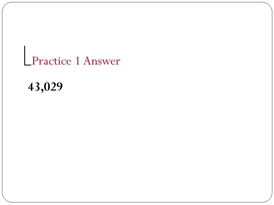 Practice 1 Answer 43,029