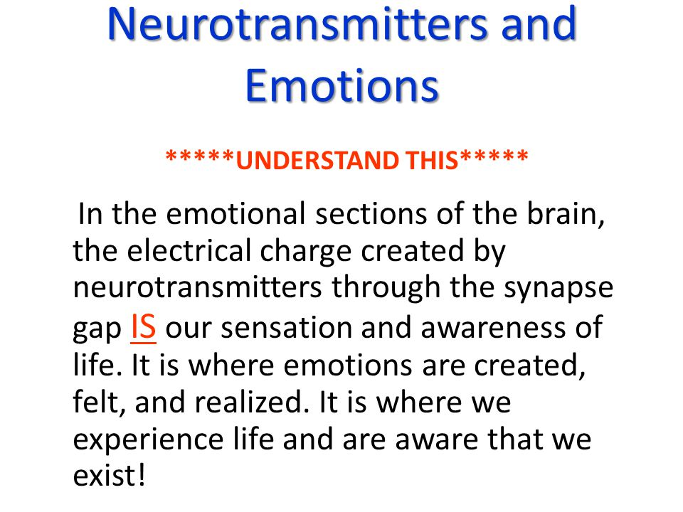 Neurotransmitters and Emotions