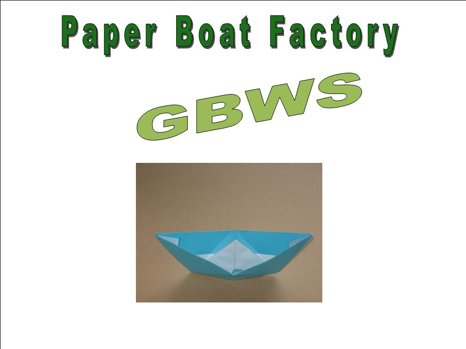 Paper Boat Factory GBWS