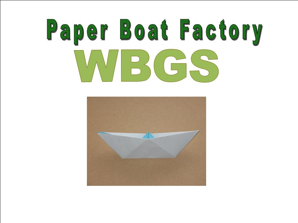 Paper Boat Factory WBGS
