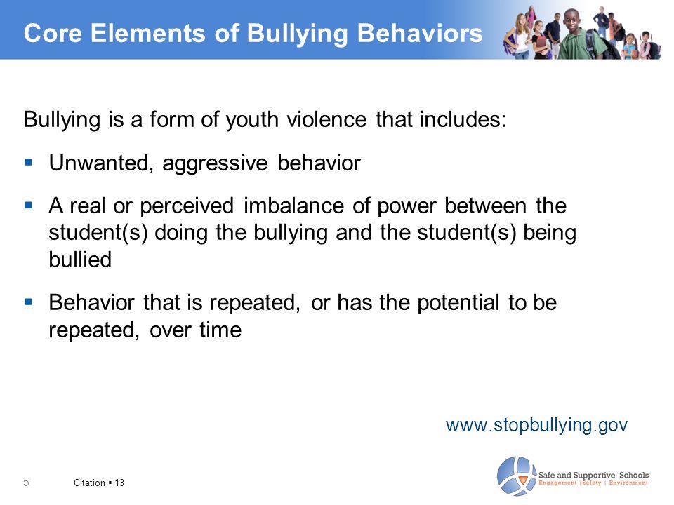 Core Elements of Bullying Behaviors