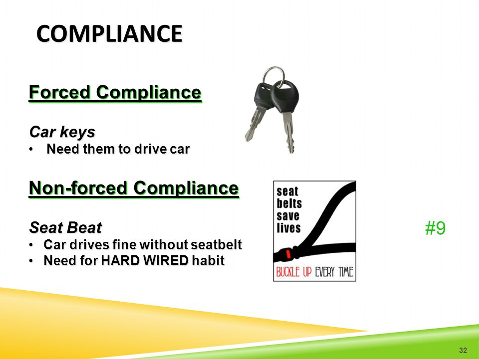 compliance Forced Compliance Non-forced Compliance #9 Car keys